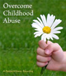 overcome childhood abuse with self help hypnosis recording